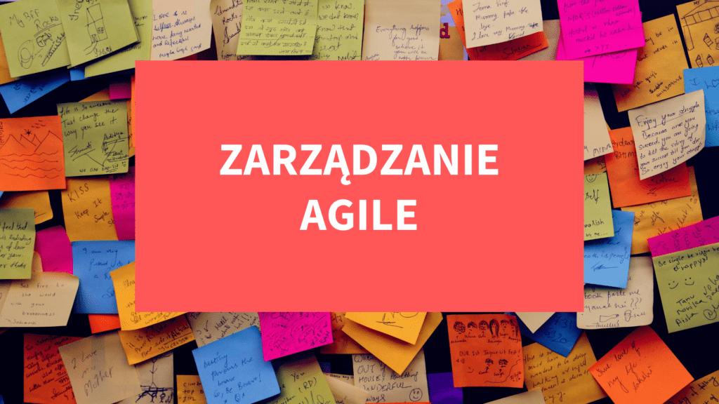 Metodyka Agile – technika zwinnego zarządzania